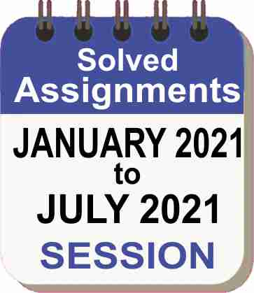 IGNOU Assignment Jan 2021 - July 2021