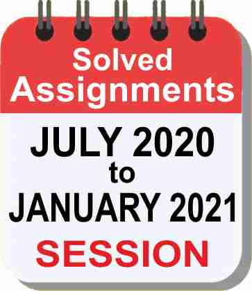 IGNOU Assignment July 2020 - Jan 2021