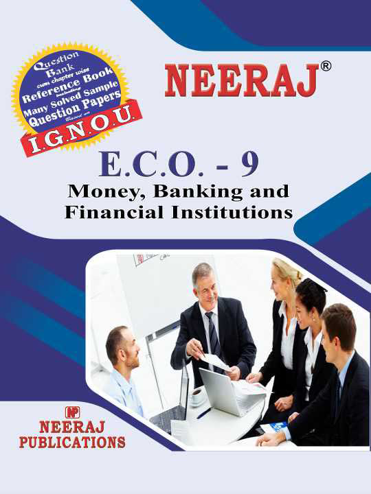 Money, Banking and Financial Institutions