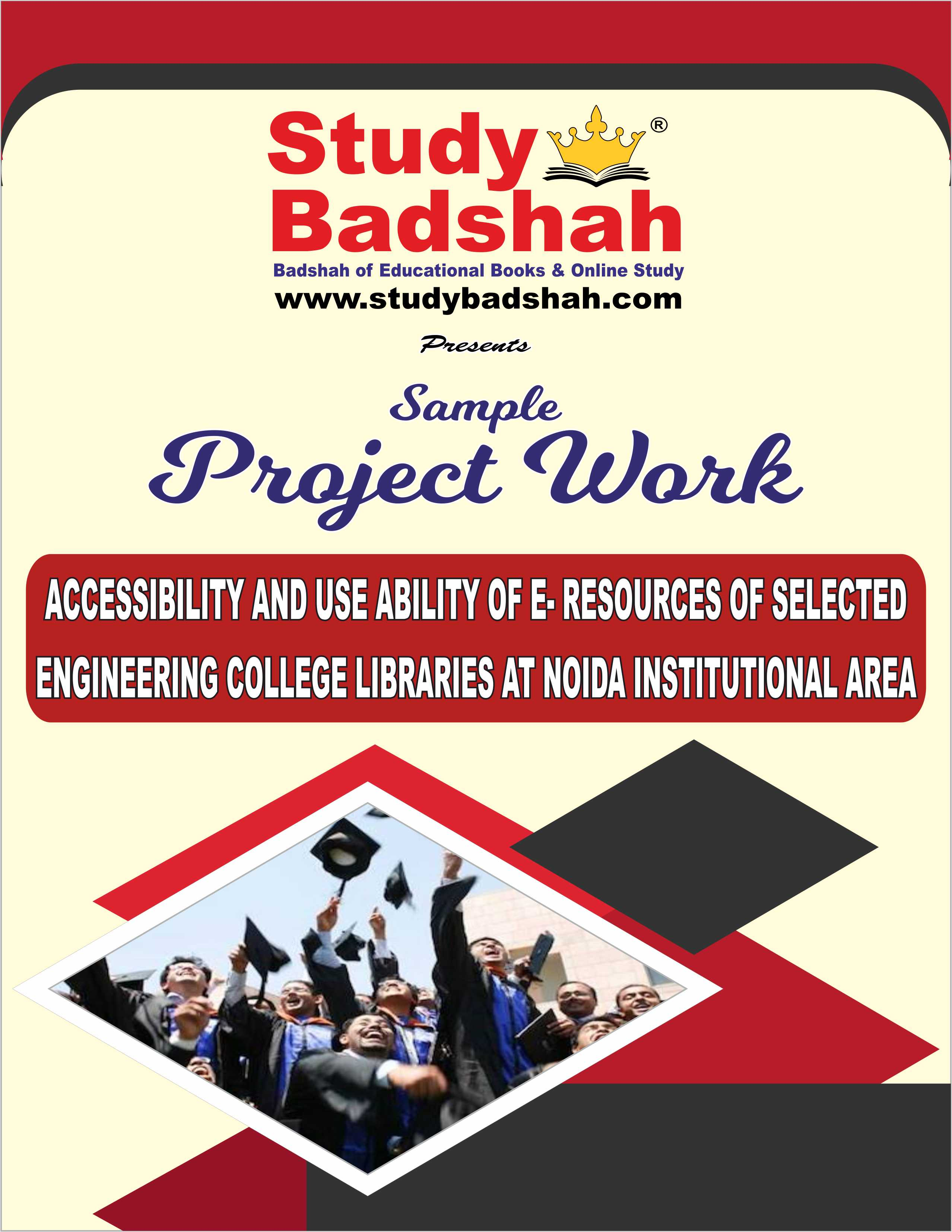 ACCESSIBILITY AND USE ABILITY OF E- RESOURCES OF SELECTED ENGINEERING COLLEGE LIBRARIES AT NOIDA INSTITUTIONAL AREA