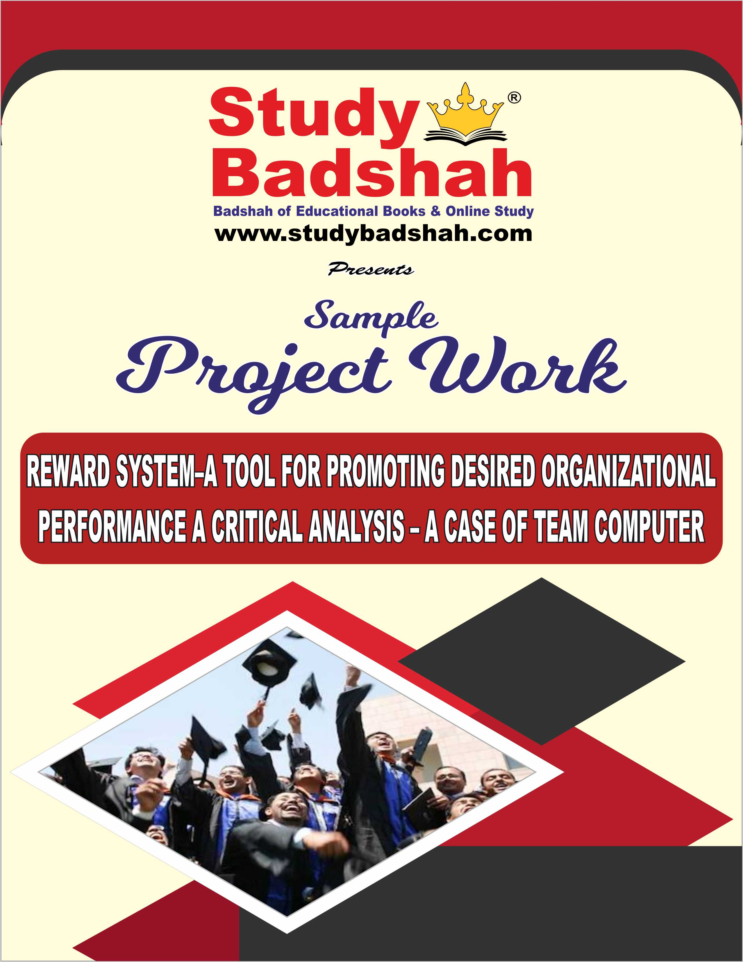 Reward System A Tool for Promoting Desired Organizational Performance a Critical Analysis A Case of Team Computer