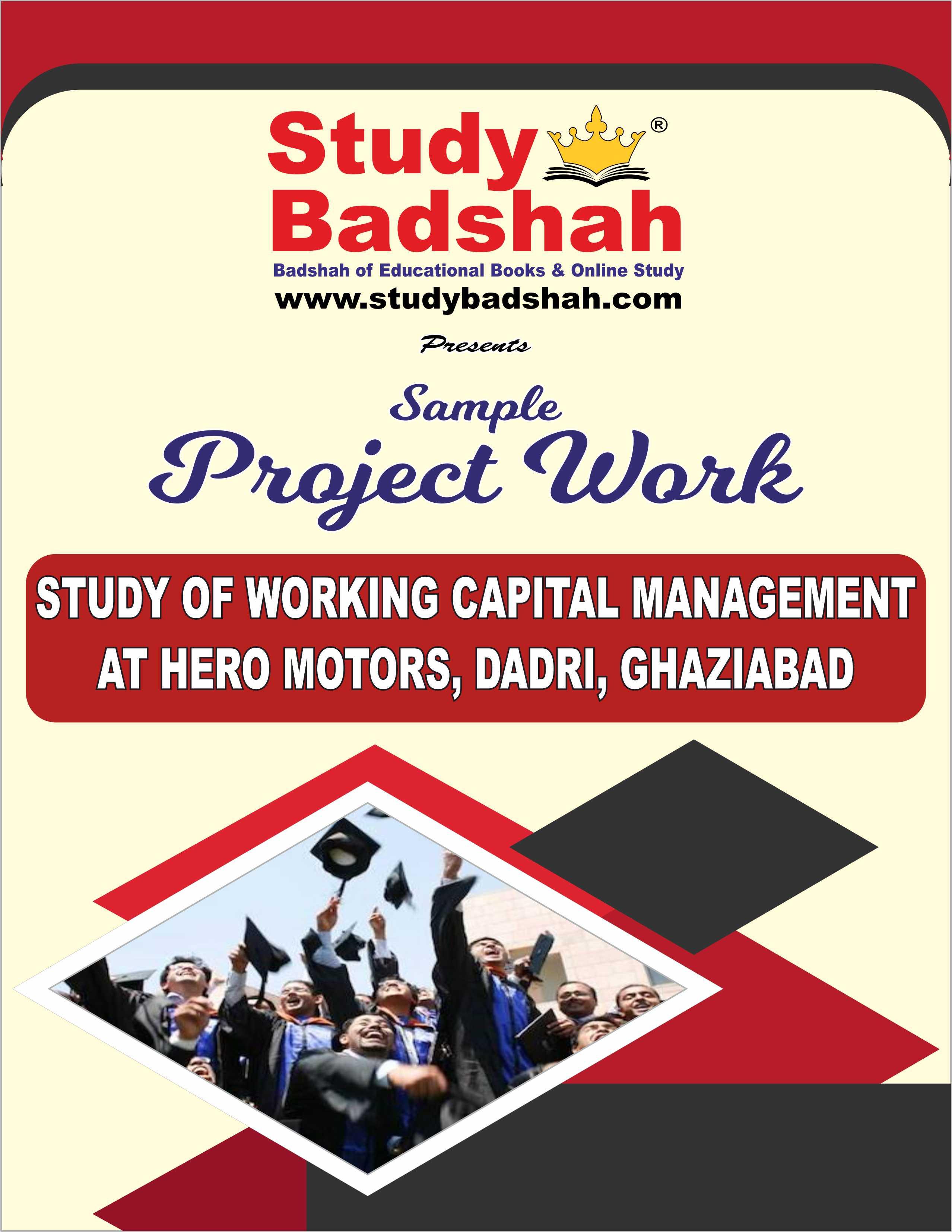 Study of Working capital Management at Hero Motors Dadri ghaziabad