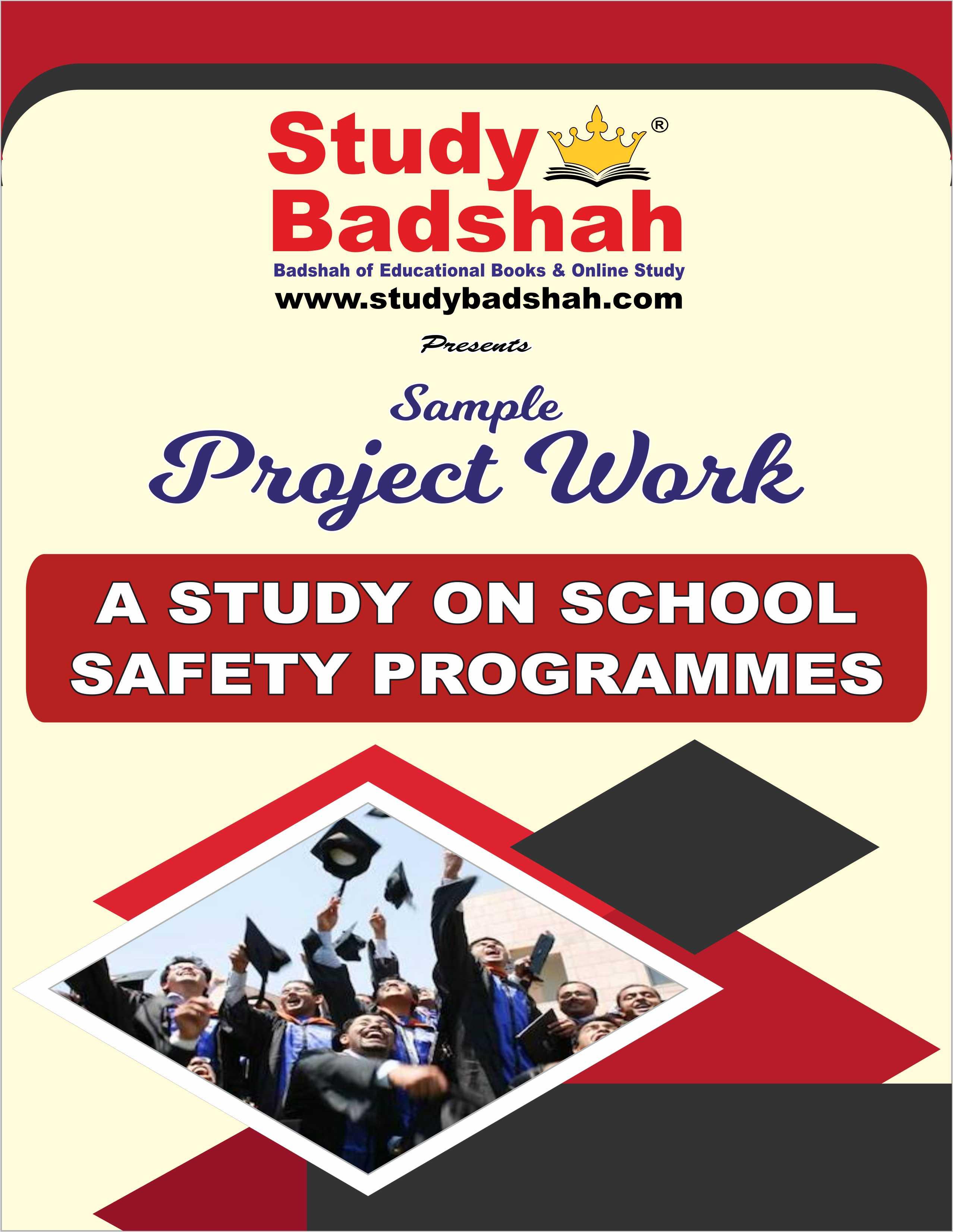 A Study on School Safety Programmes