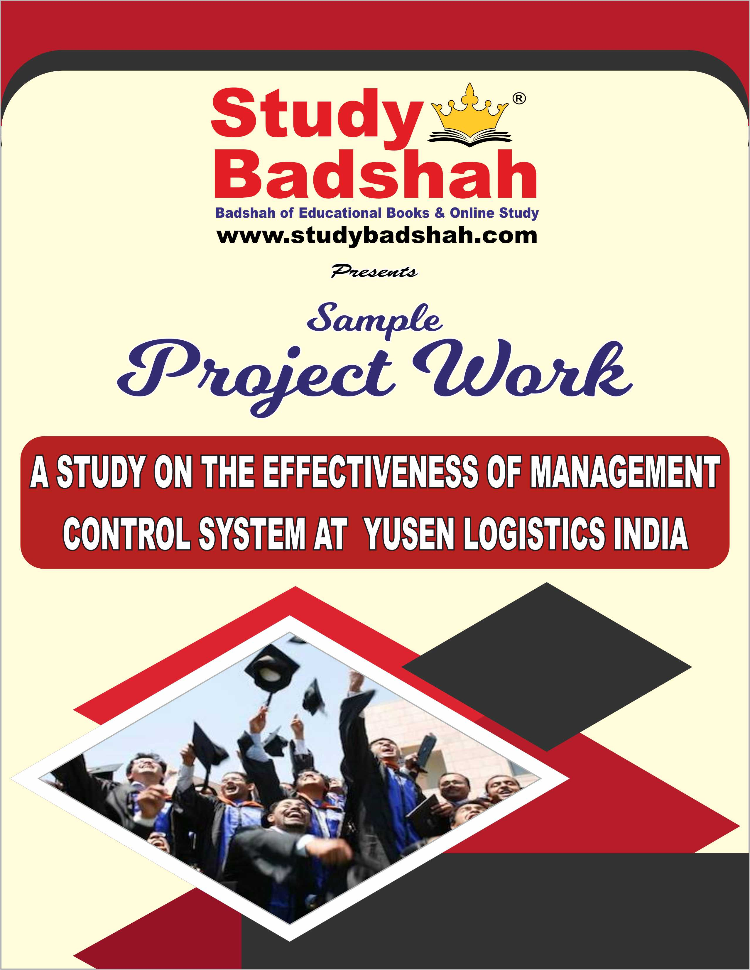 A STUDY ON THE EFFECTIVENESS OF MANAGEMENT CONTROL SYSTEM AT  YUSEN LOGISTICS INDIA