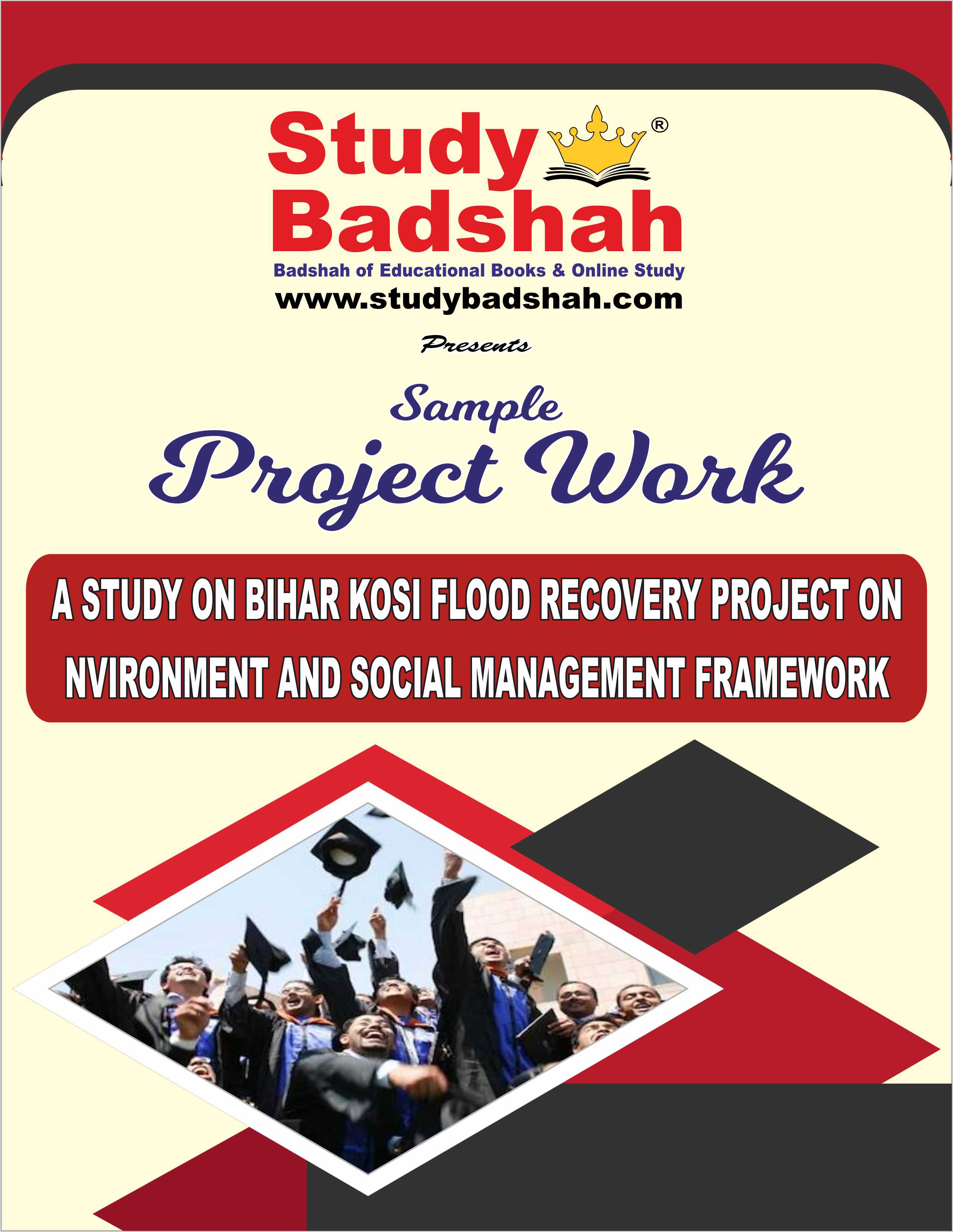 A STUDY ON BIHAR KOSI FLOOD RECOVERY PROJECT ON ENVIRONMENT AND SOCIAL MANAGEMENT FRAMEWORK