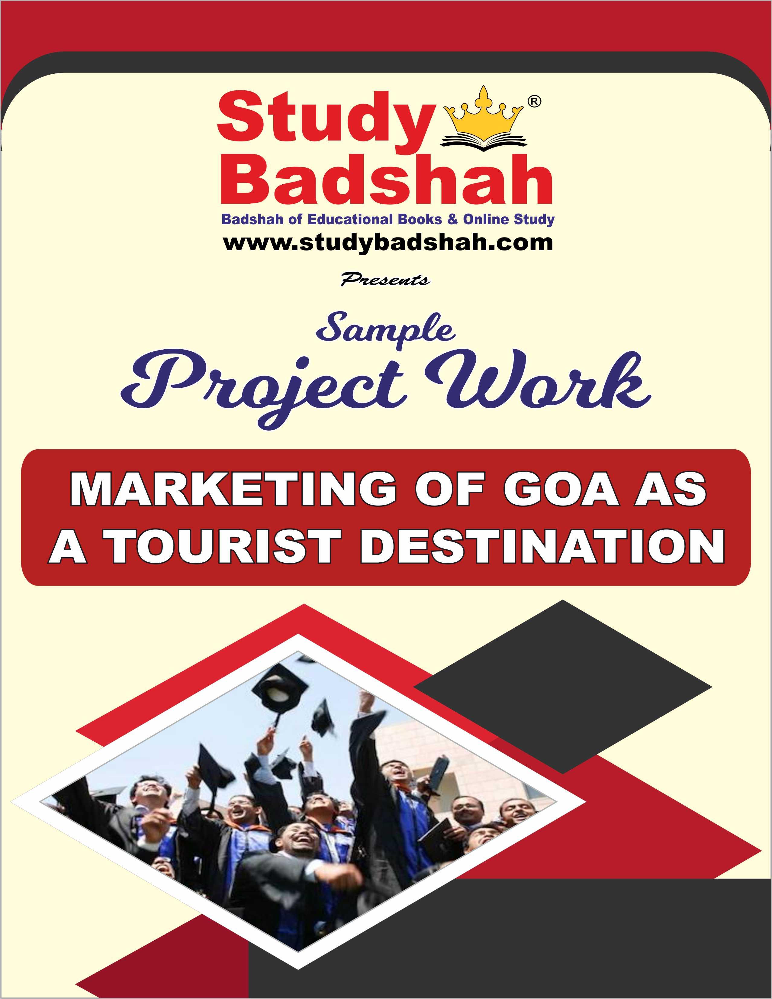 MARKETING OF GOA AS A TOURIST DESTINATION